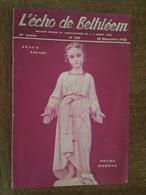 Noel 1950 - L'Écho De Bethléem - Remiremont - La Roche En Ardenne - Beauraing - Noel Cévenol - Lacrouzette, Alexandrie - Religion