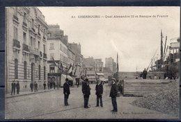 CPA 50 - CHERBOURG -( CH389 ) Quai Alexandre III - Banque De France - Cherbourg