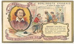 Chromo Berlingots Eysséric Carpentras - Les Bienfaiteurs De L'Humanité, Renaudot, Médecin Français - Autres