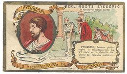 Chromo Berlingots Eysséric Carpentras - Les Bienfaiteurs De L'Humanité, Pythagore, Philosophe, Mathématicien - Cromo