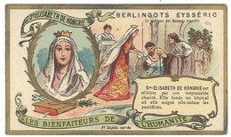 Chromo Berlingots Eysséric Carpentras - Les Bienfaiteurs De L'Humanité, Ste Elisabeth De Hongrie - Autres