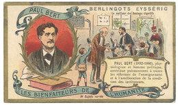 Chromo Berlingots Eysséric Carpentras - Les Bienfaiteurs De L'Humanité, Paul Bert, Enseignement - Autres
