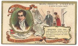 Chromo Berlingots Eysséric Carpentras - Les Bienfaiteurs De L'Humanité, Dupuytren, Médecin - Autres