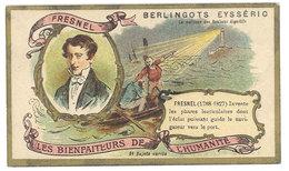 Chromo Berlingots Eysséric Carpentras - Les Bienfaiteurs De L'Humanité, Fresnel, Phares Lenticulaires, Lighthouse - Cromo