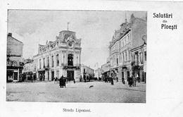 ROUMANIE SALUTARI DIN PLOIESTI (PLOESTI ) STRADA LIPSCANI (CARTE PRECURSEUR   ) - Roumanie