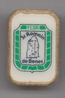 Pin's FCSR Saint Romain De Benet En Charente Maritime Dpt 17 Réf  6902 - Villes