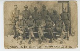 MILITARIA - BURY - Belle Carte Photo Militaires De La 5ème Compagnie 4ème Section De BURY - Otros Municipios