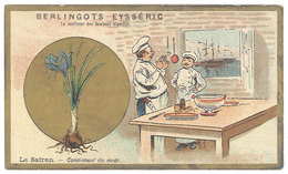 Chromo Berlingots Eysséric Carpentras - Le Safran, Condiment Du Midi, Cuisinier - Trade Cards