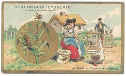Chromo Berlingots Eysséric Carpentras - Le Maïs, Engraisse Les Volailles ( Gavage D'oies ) - Trade Cards