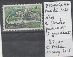 TIMBRE DE FRANCE NEUF** LUXE VARIETE Nr 1314 E = PENICHES PARTIES ET DIGUE ABSENTE 22 € - Curiosities: 1960-69 Mint/hinged