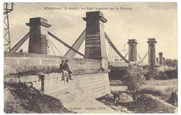 Cpa Rognonas - Pont Suspendu Sur La Durance ( Défense De Fumer Et De Trotter ), Postée D'Avignon Gare, En F.M. - France