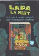 Dossier De Presse PINHEIRO Nicolaï Pour Lapa La Nuit Sarbacane 2018 - Livres, BD, Revues