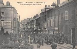08-MEZIERES- MANISFESTATION DU 12 SEPTEMBRE 1911, BARRAGE DE TROUPE AU PONT D'ARCHES - Frankrijk