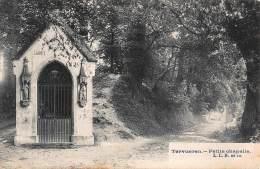 CPA  TERVUEREN PETITE CHAPELLE - Tervuren