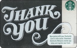 Malaysia Starbucks Card  Thank You 2016-6136 - Gift Cards