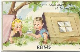 SUPERBE CARTE A SYSTEME REIMS VIENS SOUS MA TENTE ET TU VERRAS REIMS - Reims
