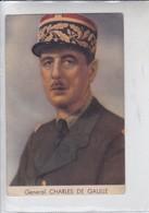 GENERAL CHARLES DE GAULLE. EDIT CASA ITURRAT. CIRCA 1940's- BLEUP - Politieke En Militaire Mannen