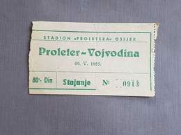 Football PROLETER OSIJEK Vs VOJVODINA NOVI SAD  Ticket  22. 05.  1955. - Match Tickets