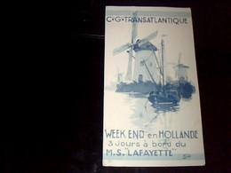 Depliant  Touristique Compagnie Générale Transatlantique Week-end   En Hollande A Bord Du M.S. LAFAYETTE - Tourism Brochures