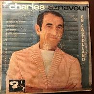 LP Argentino De 25 Cm O 10 Pulgadas De Charles Aznavour En Castellano Año 1964 - Spezialformate