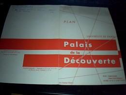 Depliant  Toristique Universitée De Paris  Plan Palais De La Decouverte Annee 50 - Dépliants Touristiques