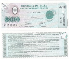 Argentina / Salta - 100 Pesos 1989 / 1991 UNC Ukr-OP - Argentina