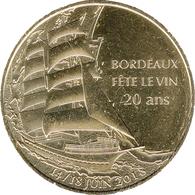 33 DORDEAUX FÊTE LE VIN MÉDAILLE MONNAIE DE PARIS 2018 JETON MEDALS TOKEN COINS - Monnaie De Paris