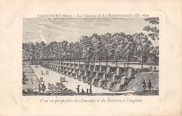 60 - LIANCOURT - Le Château De La Rochefoucauld Vers 1650 - Veue En Perspective Des Cascades Et Du Parterre à L'angloise - Liancourt