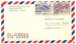 Peru 1950's Airmail Cover Trujillo - Cosmos Importing Co. To U.S. - Peru