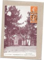 CAP FERRET - 33 - Chapelle De Notre Dame Des Flots  - BORD**  - - Frankreich
