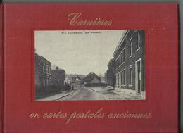 CARNIERES  En Cartes Postales Anciennes (ballon, Soupe Populaire, Charbonnages Etc...) (Morlanwelz) - Literatur