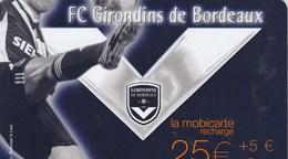 MOBICARTE 25E + 5E OFFERTS...FC GIRONDINS DE BORDEAUX...48 000 EX - France