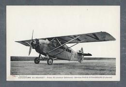 AÉRODROME DU BOURGET- Potez 32 (moteur Salmson) Service PARIS-STRASBOURG (5 Places) - Aerodrome