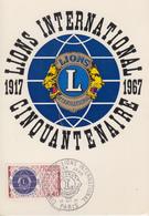 Carte  Maximum  1er  Jour   FRANCE   Cinquantenaire   LIONS  INTERNATIONAL   1967 - Cartes-Maximum
