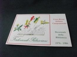 CROCE ROSSA ITALIANA CAMPOMORONE DECENNALE BIBLIOTECA  FERDINANDO PALASCIANO - Croce Rossa