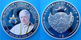 PALAU 1 $ 2009 COPPER SILVER PLATED PROOF LA QUESTIONE ROMANA PAPA PIO X PESO 26g CONSERVAZIONE FONDO SPECCHIO+GARANZIA - Palau