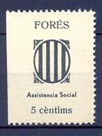 EMISIONES LOCALES GUERRA CIVIL ,  FES. 1 ** , FORÉS , ASISTENCIA SOCIAL - Vignettes De La Guerre Civile