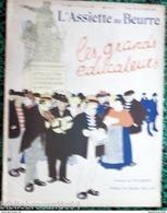 Revue * L'ASSIETTE AU BEURRE * N°253-3/2/1906 * LES GRANDS EDUCATEURS * < Illustrateur  FOURMENT - Livres, BD, Revues