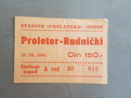Football PROLETER OSIJEK Vs RADNICKI NIS   Ticket 18.09.1955. - Match Tickets