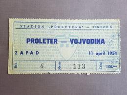 Football PROLETER OSIJEK Vs VOJVODINA NOVI SAD  Ticket 11.04.1954. - Match Tickets