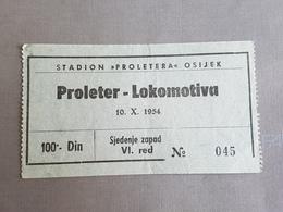 Football PROLETER OSIJEK Vs LOKOMOTIVA ZAGREB  Ticket 10.10.1954. - Match Tickets