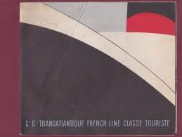 120718A MARINE BATEAU - LIVRET Cie Gle TRANSATLANTIQUE FRENCH LINE Classe Touriste S/S PARIS S/S NORMANDIE TERRE NEUVAS - Boats