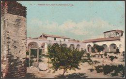 Mission San Juan Capistrano, California, C.1910 - Edward H Mitchell Postcard - United States