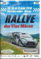 Programme RALLYE Des VINS MACON (71), 15/16/17 Juin 2018 - Voitures (Courses)