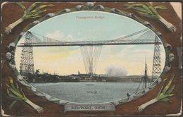 Transporter Bridge, Newport, Monmouthshire, 1911 - Valentine's Postcard - Monmouthshire