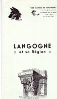 """LANGOGNE ET SA REGION   """"LES CAHIERS DU GEVAUDAN"""" N°32 SUPP. DE LA REVUE """"LOU PAIS"""" N°70 AVRIL1960 - Dépliants Touristiques"""