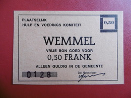BILLET NÉCESSITÉ BELGIQUE WEMMEL 0.50 FRANK N° 0128 - [ 3] German Occupation Of Belgium