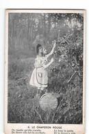 6926  LE CHAPERON ROUGE - Little Red Riding Hood - Cappuccetto Rosso - Fiabe, Racconti Popolari & Leggende