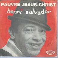 "45 Tours SP -  HENRI SALVADOR   - RIGOLO 10081 - "" PAUVRE JESUS-CHRIST "" + 1 - Other - French Music"