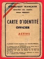 -- CARTE D'IDENTITE - OFFICIER  ACTIVE - MINISTERE DES ARMEES  Forces Terrestres -- - Documents